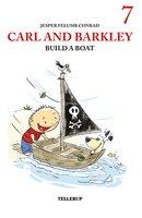 Carl and Barkley Build a Boat - Jesper Felumb Conrad