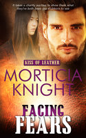 Facing Fears - Morticia Knight