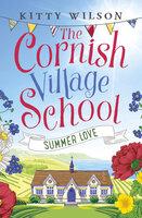 The Cornish Village School - Summer Love - Kitty Wilson