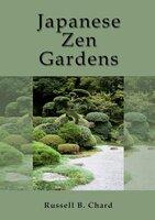 Japanese Zen Gardens - Russ Chard