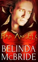 Bad Angels: A Box Set - Belinda McBride