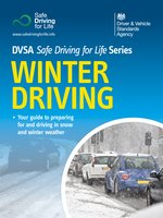 Winter Driving: DVSA Safe Driving for Life Series - DVSA The Driver and Vehicle Standards Agency