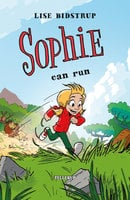 Sophie #1: Sophie Can Run - Lise Bidstrup