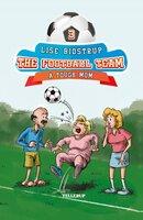 The Football Team #3: A Tough Mom - Lise Bidstrup