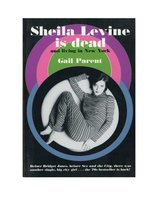 Sheila Levine Is Dead and Living in New York - Gail Parent