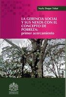La gerencia social y sus nexos con el concepto de la pobreza - Nazly Duque Tobar