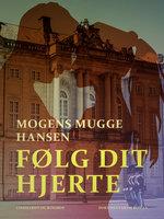 Følg dit hjerte - Mogens Mugge Hansen