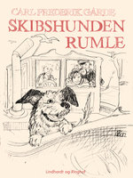 Skibshunden Rumle - Carl Frederik Garde