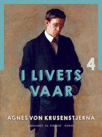 I livets vaar - Agnes von Krusenstjerna