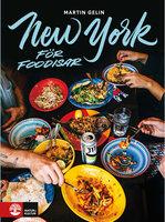 New York för foodisar - Martin Gelin