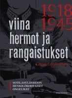 Viina, hermot ja rangaistukset - Lasse Laaksonen
