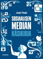 Sosiaalisen median käsikirja - Harto Pönkä