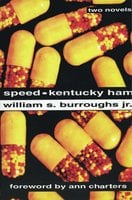 Speed and Kentucky Ham - William S. Burroughs