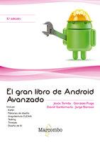 El gran libro de Android Avanzado - JESUS TOMAS GIRONES, GONZALO PUGA, DAVID SANTAMARIA, JORGE BARROSO