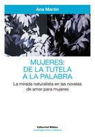 Mujeres: de la tutela a la palabra - Ana Martín