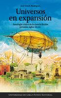 Universos en expansión - José Güich Rodríguez