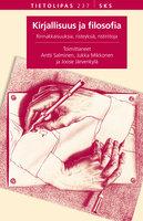 Kirjallisuus ja filosofia - Antti Salminen,Joose Järvenkylä,Jukka Mikkonen