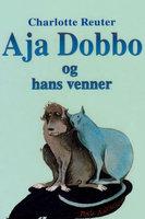 Aja Dobbo og hans venner - Charlotte Reuter Damgaard