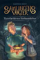 Samlingens Vogter 1 - Tyvefældens forbandelse - Kasper Hoff