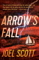 Arrow's Fall - Joel Scott