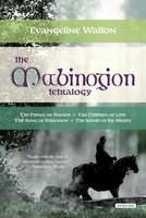 The Mabinogion Tetralogy - Evangeline Walton