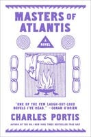 The Masters of Atlantis - Charles Portis