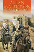 The Sabre's Edge - Allan Mallinson