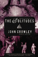 The Solitudes - John Crowley