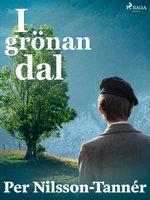 I grönan dal - Per Nilsson Tannér