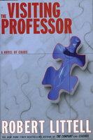 The Visiting Professor - Robert Littell