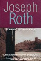 Three Novellas - Joseph Roth