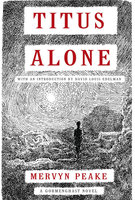 Titus Alone - Mervyn Peake