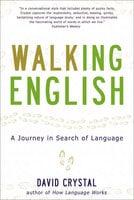Walking English - David Crystal