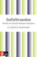 Införlivanden - Clarence Crafoord
