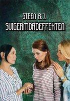 Svigermordeffekten - Steen B. J.