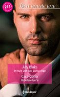 Prinsen som ikke kunne elske/Rebellens hjerte - Ally Blake, Cara Colter