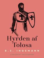 Hyrden af Tolosa - B.S. Ingemann