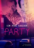 Party - Kim Fupz Aakeson