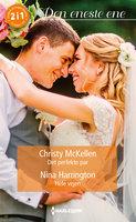 Det perfekte par / Hele vejen - Nina Harrington, Christy McKellen