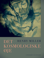 Det kosmologiske øje - Henry Miller