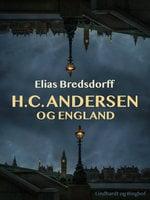 H.C. Andersen og England - Elias Bredsdorff
