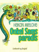 Onkel Sams paradis - Hakon Mielche
