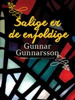 Salige er de enfoldige - Gunnar Gunnarsson