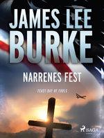 Narrenes fest - James Lee Burke