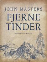 Fjerne tinder - John Masters