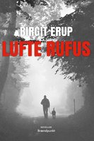 Lufte Rufus - Birgit Erup