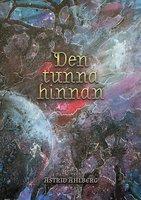 Den tunna hinnan - Astrid Ahlberg