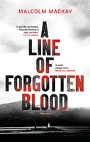 A Line of Forgotten Blood - Malcolm Mackay