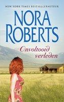 Onvoltooid verleden - Nora Roberts
