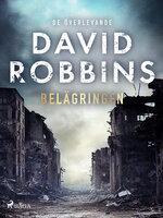 Belägringen - David Robbins